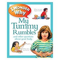 I Wonder Why My Tummy Rumbles