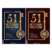 Combo 51 Chìa Khóa Vàng Để Trở Thành Người Ai Cũng Muốn Làm Việc Cùng