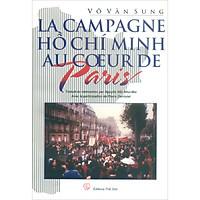 Chiến Dịch Hồ Chí Minh Giữa Lòng Paris (Tiếng Pháp)