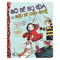 Cô bé Bọ Rùa và cậu bé Ong Nghệ - Câu chuyện về tình bạn