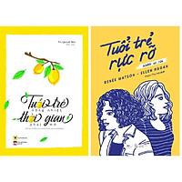 Combo 2 Cuốn Sách: Tuổi Trẻ Nồng Nhiệt Thời Gian Phai Mờ  + Tuổi Trẻ Rực Rỡ