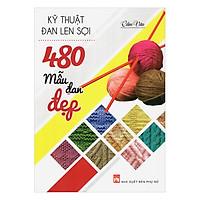 Kỹ Thuật Đan Len Sơi - 480 Mẫu Đan Đẹp