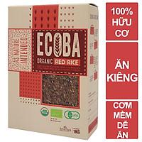 Gạo lứt đỏ hữu cơ cao cấp - ECOBA Huyết Rồng 1kg - Cơm mềm dễ ăn - Gạo lứt ăn kiêng