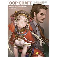 Sách - COP CRAFT – Cảnh Sát Đến Từ Hai Thế Giới (Tập 1) (tặng kèm bookmark)