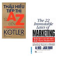 Combo sách Marketing: Thấu Hiểu Tiếp Thị Từ A Đến Z, 22 Quy Luật Bất Biến Trong Marketing.