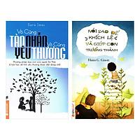 Combo Vô Cùng Tàn Nhẫn, Vô Cùng Yêu Thương + Nói Sao Để Khích Lệ Và Giúp Con Trưởng Thành (2 Quyển)
