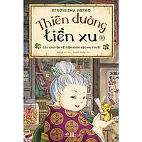 Thiên Đường Tiền Xu (Tập 2)