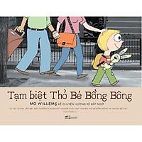 Sách - Tạm biệt Thỏ Bé Bồng Bông (tặng kèm bookmark thiết kế)