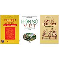 combo 3 cuốn Đại Nam Dật sử + Hồn Sử Việt + Đất Lề Quê thói