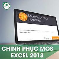 Khóa học online Chinh phục chứng chỉ MOS EXCEL 2013 Tin học Cộng