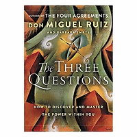 The Three Questions Intl: How To Discover And Master The Power Within You