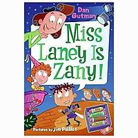 MISS LANEY IS ZANY! (MY WEIRD SCHOOL DAZE)