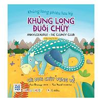 Khủng Long Phiêu Lưu Ký - Khủng Long Đuôi Chùy: Cái Đuôi Vụng Về