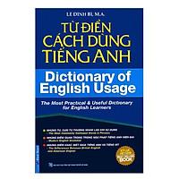 Từ Điển Cách Dùng Tiếng Anh - Dictionary Of English Usage (Tái Bản 2018)