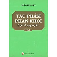 Tác phẩm Phan Khôi đọc và suy ngẫm (tập 2) Tái bản 2019