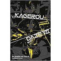 Kagerou Daze, Volume 07: From the Darkness (Light Novel)
