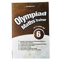 Sách: Olympiad Maths Trainer 6 - Luyện thi toán quốc tế cho trẻ 12 - 13 tuổi