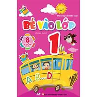 Bé vào lớp 1( Bộ 8 cuốn)