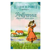 Pollyanna - Mặt Trời Đã Lớn Khôn