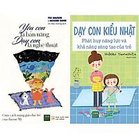Combo 2 Cuốn Sách Nuôi Dạy Trẻ Theo Kiểu Nhật Và Kiểu Mỹ Khoa Học Nhất Hiện Nay ( Yêu Con Là Bản Năng, Dạy Con Là Nghệ Thuật + Dạy Con Kiểu Nhật ) Tặng Notebook tự thiết kế