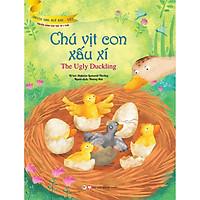 Chú Vịt Con Xấu Xí (Truyện Dành Cho Trẻ Từ 3 Tuổi) - Truyện Song Ngữ Anh - Việt
