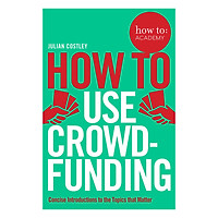 How To Use Crowdfunding - How To: Academy (Paperback)