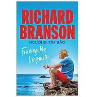 Cuốn Sách Hay Nhất Về - Richard Branson : Người Đi Tìm Bão