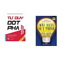 Combo 2 cuốn sách: Tư Duy Đột Phá (khổ lớn) + Mỗi Ngày 10 Ý Tưởng Rèn Luyện Cơ Bắp Sáng Tạo