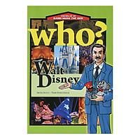 Who? Chuyện Kể Về Danh Nhân Thế Giới: Walt Disney (Tái bản 2018)