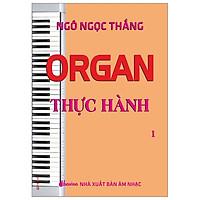 Organ Thực Hành 1