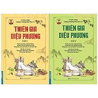 Thiên Gia Diệu Phương Bộ 2 tập - Tác giả: Lý Văn Lượng