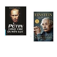 Combo 2 cuốn sách: Putin Logic Của Quyền Lực + Einstein Cuộc Đời Và Vũ Trụ