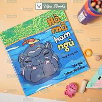 Sách - Ehon Nhật Bản - Hà Mã Ham Ngủ - Dành Cho Bé Từ 0-6 Tuổi - Nuôi Dưỡng Tâm Hồn Cho Bé