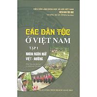Các Dân Tộc Ở Việt Nam - Tập 1: Nhóm Ngôn Ngữ Việt - Mường