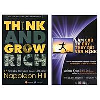Combo 2 Cuốn Sách Hay Nhất Về Kinh Tế: 13 Nguyên Tắc Nghĩ Giàu Làm Giàu - Think And Grow Rich (Tái Bản) + Làm Chủ Tư Duy Thay Đổi Vận Mệnh (Tái Bản) / Sách Kỹ Năng Làm Việc - Quản Trị, Lãnh Đạo (Tặng Bookmark Happy Life)