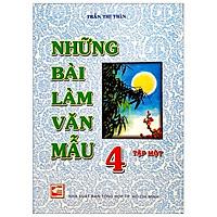 Những Bài Làm Văn Mẫu 4 - Tập 1 (Tái Bản)