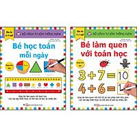 Combo Trọn Bộ 2 Cuốn: Bộ Sách Tự Xóa Thông Minh - Bé Học Toán Mỗi Ngày + Bé Làm Quen Với Toán Học ( 5 -7 tuổi ) - Tặng Bút Xóa