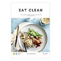 EAT CLEAN Thực Đơn 14 Ngày Thanh Lọc Cơ Thể Và Giảm Cân