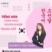 Khóa học NGOẠI NGỮ- Chinh phục tiếng Hàn trung cấp 1 - Từng bước nâng cao -[UNICA.VN