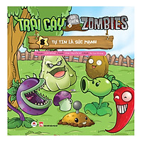 Trái Cây Đại Chiến Zombies - Tập 8: Tự Tin Là Sức Mạnh (Tái Bản)