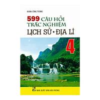 599 Câu Hỏi Trắc Nghiệm Lịch Sử - Địa Lí Lớp 4