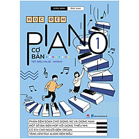 Học Đệm Piano Cơ Bản - Phần 1 (TB 2020)