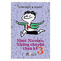 Nhóc Nicolas: Những Chuyện Chưa Kể Tập 3 (Tái Bản 2019)