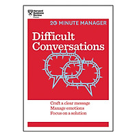 Harvard Business Review 20 Minute Manager Series Difficult Conversations