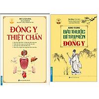 Combo Kho Tàng Bài Thuốc Bí Truyền Của Đông Y (Bìa Mềm)+Đông Y Thiệt Chuẩn