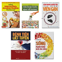 Bộ 5 cuốn Chế độ dinh dương & ăn kiêng + Sống mạnh khỏe nhờ ăn uống + Món ăn bài thuốc chữa bệnh tiểu đường + Bệnh tiền liệt tuyến + Cẩm nang phòng và trị bệnh viêm gan