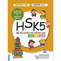 Bộ Đề Luyện Thi Năng Lực Hán Ngữ HSK 5 (Tặng Bookmark độc đáo RC)