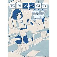 Torinoko City - Thành Phố Bị Bỏ Rơi