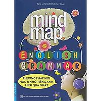 Sách Học Tiếng Anh Hiệu Quả: Mind Map - English Grammar (Tái Bản 2019) - Phương Pháp Mới Học Và Nhớ Tiếng Anh Hiệu Quả Nhất