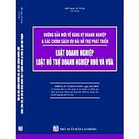 Hướng Dẫn Đăng Ký Doanh Nghiệp và Các Chính Sách Ưu Đãi Hỗ Trợ Phát Triển  - Luật Doanh Nghiệp - Luật Hỗ Trợ Doanh Nghiệp Nhỏ Và Vừa